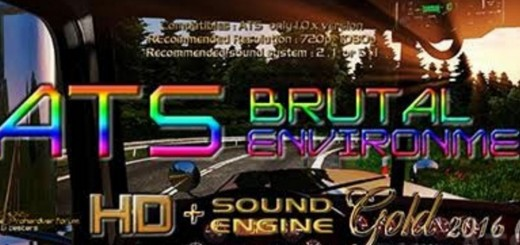 ATS BRUTAL ENVIRONMENT HD SOUND ENGINE GOLD 2016 1.0.X BY STEWEN  1