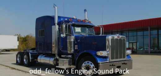 ODD_FELLOW'S ENGINE SOUND PACK FOR PETERBILT 389 (V2)