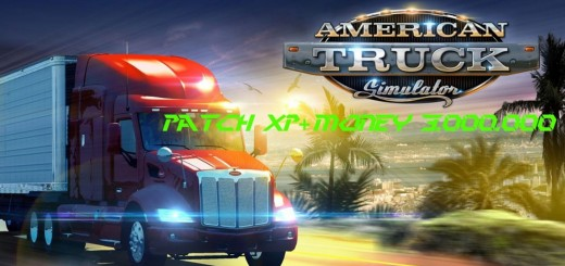 Patch Xp + Money 3.000.000 for ATS