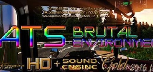 ATS Brutal Environment HD + Sound Engine 2016 Gold 1.3.X
