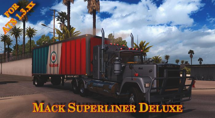 MACK SUPERLINER DELUXE FOR ATS 1.3.X
