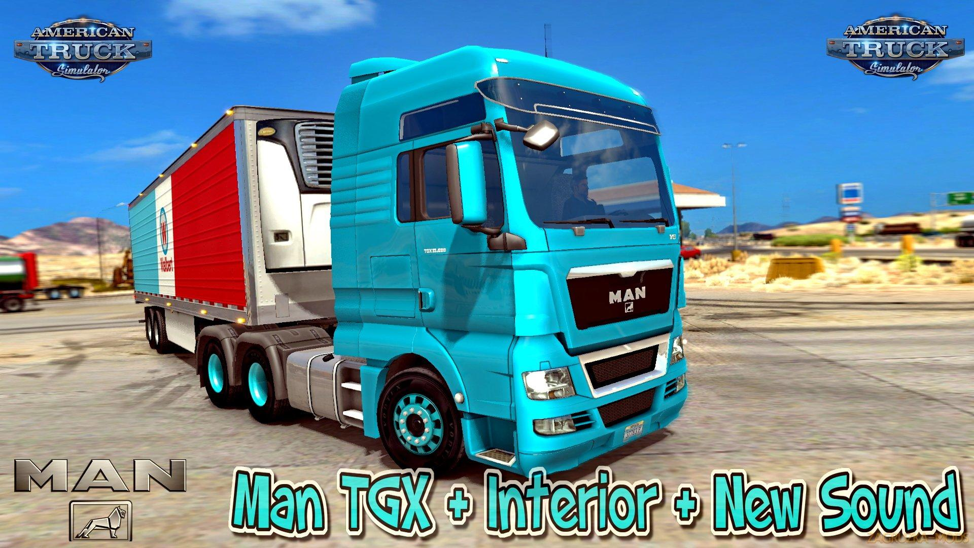 MAN TGX TRUCK MOD + INTERIOR + NEW SOUND FOR ATS 1 6 X V1 0